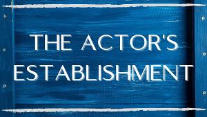 The Actor's Establishment Launches Virtual Workshops Free Through January 2021