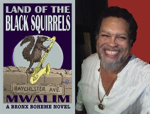 The Novel 'Land of the Black Squirrels' Marks The Return Of The Jazz Poet To African American Literature