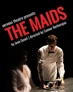 Nervous Theatre Brings Debut Touring Production Of THE MAIDS To San Diego