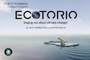 Play It Forward to Present World Premiere of ECOTORIO- Singing Out About Climate Change