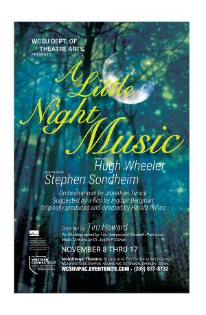 The Western Connecticut State University Department of Theatre Arts Will Present A LITTLE NIGHT MUSIC
