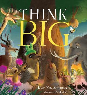 Kat Kronenberg Releases Third Installment of Live Big Trilogy, THINK BIG