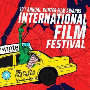 NYC's Winter Film Awards International Film Festival Returns For 10th Annual Celebration Of Indie Film