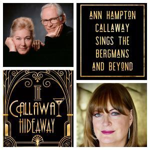 Ann Hampton Callaway Presents THE BERGMANS AND BEYOND
