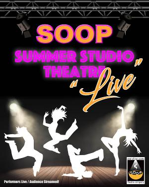 SOOP Theatre Company Goes Live With Summer Programs