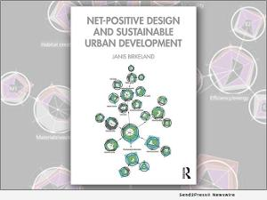 Dr. Janis Birkeland Releases New Book NET-POSITIVE DESIGN AND SUSTAINABLE URBAN DEVELOPMENT