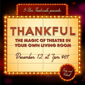 5-Star Theatricals Present THANKFUL