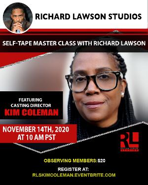 Casting Director Kim Coleman Joins the Richard Lawson Studios Master Class Series