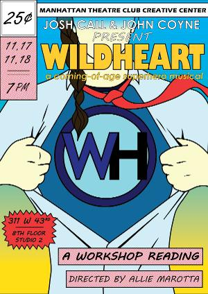 WILDHEART Will Be Presented At MTC Creative Center