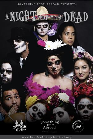 A Day Of The Dead Show is Coming To Hartford Fringe Festival