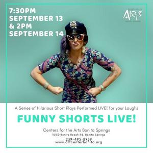 FUNNY SHORTS LIVE! Returns To Center For Performing Arts Bonita Springs