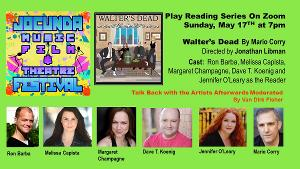 Online Play Reading Of WALTER'S DEAD Announced Sunday, May 17