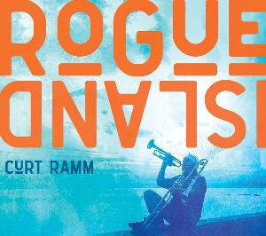 Curt Ramm Announces New Album 'Rogue Island' Due Out July 2nd