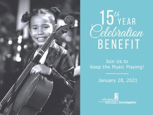 Education Through Music-Los Angeles Announces 15th Year Celebration Benefit To Keep The Music Playing In Local Schools
