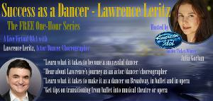 Lawrence Leritz to Discuss 'Success As A Dancer' on ONE-HOUR SERIES Livestream Event