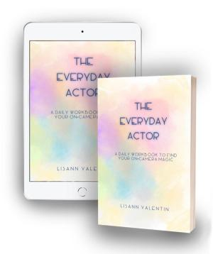 Lisann Valentin Offers New Book THE EVERYDAY ACTOR For Free On National Actors Day