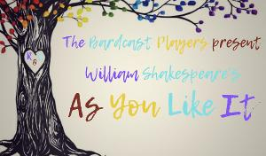 Shakespeare's AS YOU LIKE IT to be Presented by The Bardcast Players
