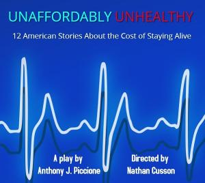 Anthony J. Piccione Takes On The Healthcare System In UNAFFORDABLY UNHEALTHY