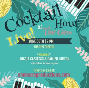 COCKTAIL HOUR AT THE GEM LIVE Streams Tomorrow Night