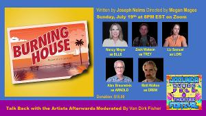 The JOCUNDA FESTIVAL Presents Virtual Play Reading Of BURNING HOUSE By Joseph Nelms
