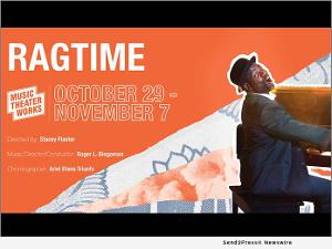 Music Theater Works Presents RAGTIME Comes To North Shore Center For The Performing Arts In Skokie