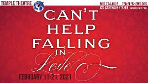 Temple Theatre Presents CAN'T HELP FALLING IN LOVE: A VALENTINE CABARET