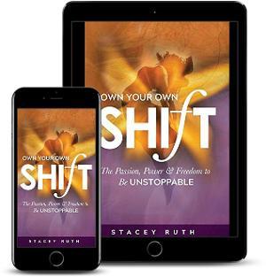 Stacey Ruth publie un nouveau livre sur l'auto-assistance, OWN YOUR OWN SHIFT