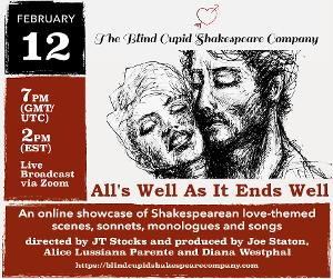 The Blind Cupid Shakespeare Company To Host All's Well As Long As It Ends Well To Raise Funds For Future Performances