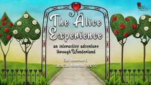 Safe Socially Distanced Interactive Theater Comes To Orange County with THE ALICE EXPERIENCE