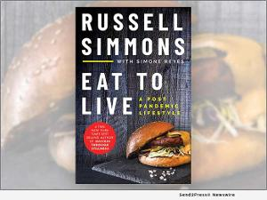 Russell Simmons to Release New Book EAT TO LIVE: A POST PANDEMIC LIFESTYLE