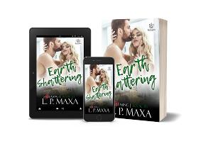 L.P. Maxa Releases New Paranormal Romance EARTH SHATTERING