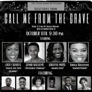 Selections From CALL ME FROM THE GRAVE Will Debut at Green Room 42