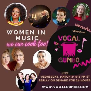 Vocal Gumbo Celebrates Women's History Month With WOMEN IN MUSIC: WE CAN COOK TOO!