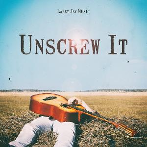 Larry Jay Releases New Country Single 'Unscrew It'