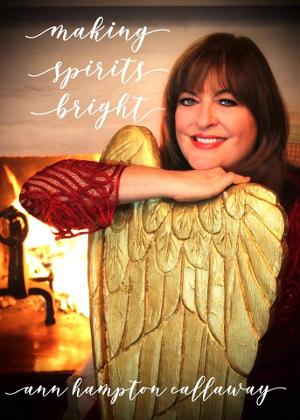 Ann Hampton Callaway Announces MAKING SPIRITS BRIGHT Holiday Show