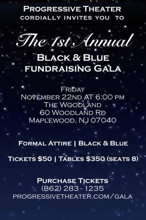 Progressive Theater Will Host The 1st Annual Black & Blue Fundraising Gala