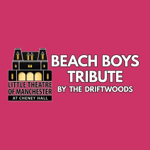 Beach Boys Tribute to be Presented By The Driftwoods at  Cheney Hall