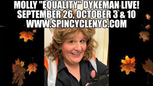 Molly 'Equality' Dykeman Presents Live Pop-up Show ALL BY MYSELF