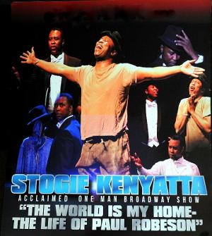 Stogie Kenyatta's THE WORLD IS MY HOME – THE LIFE OF PAUL ROBESON - Live Streaming In January
