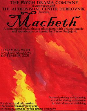 Psych Drama Company to Presents MACBETH and CAT ON A HOT TIN ROOF Audio Play