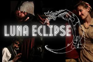 Spit&vigor Brings World Premiere Of Theater Production LUNA ECLIPSE to Livestream Audiences