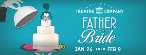 FATHER OF THE BRIDE Up First Up In 2020 At Granbury Opera House