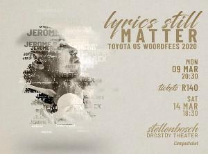 LYRICS STILL MATTER is Coming To The Toyota Stellenbosch University Woordfees