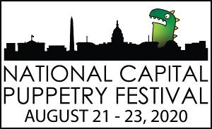 National Capital Puppetry Festival Presents THE NATIONAL CAPITAL PUPPETRY FESTIVAL