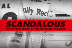 SCANDALOUS Director Mark Landsman Talks NATIONAL ENQUIRER Movie On Tom Needham's SOUNDS OF FILM