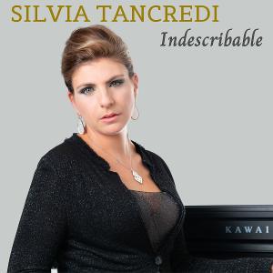 Silvia Tancredi Releases New Single 'Indescribable'