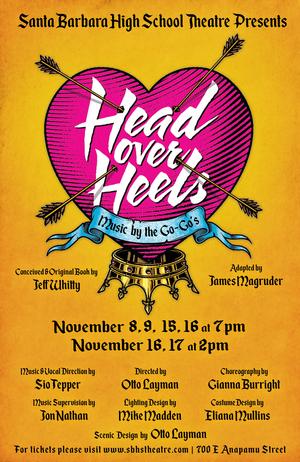 HEAD OVER HEELS Begins Next Month In Santa Barbara