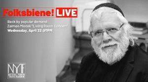 National Yiddish Theatre Folksbiene Presents: ZALMEN MLOTEK'S LIVING ROOM CONCERT