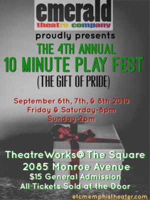 Emerald Theatre Companys 4th Annual 10 Minute Play Festival