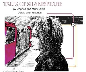 The Blind Cupid Shakespeare Company and Quarantine Kids Storytime Create Series of Shakespeare Inspired Audio Dramas